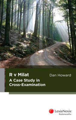 R v Milat: A Case Study in Cross-Examination