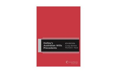 Hutleys Australian Wills Precedents, 8th Edition (Hardback)