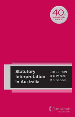 Statutory Interpretation in Australia, 8th edition (Hard cover)
