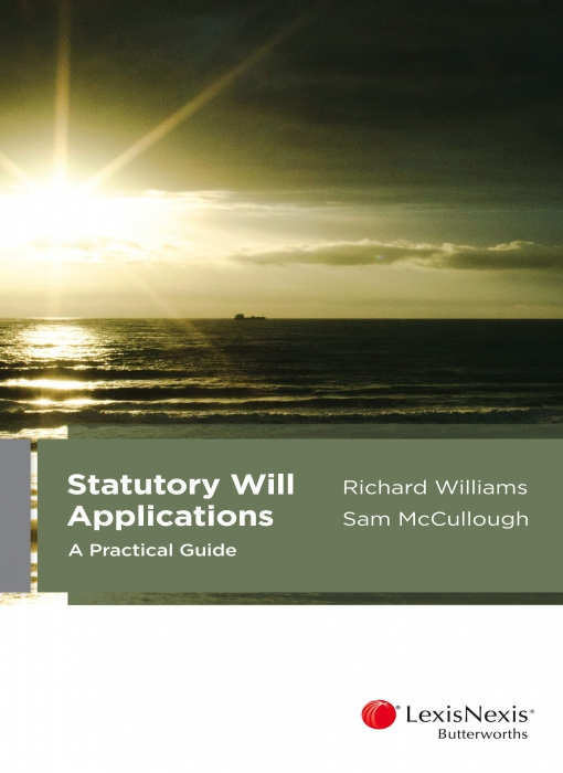 Statutory Will Applications: A Practical Guide