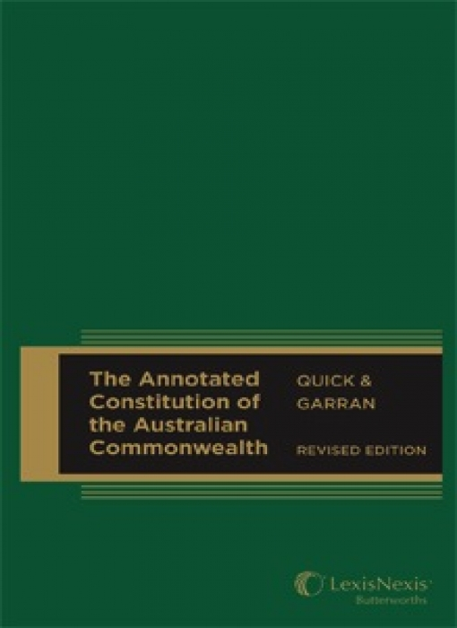 The Annotated Constitution of the Australian Commonwealth, Revised Edition