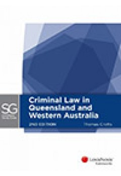 LexisNexis Study Guide: Criminal Law in Queensland and Western Australia, 2nd edition