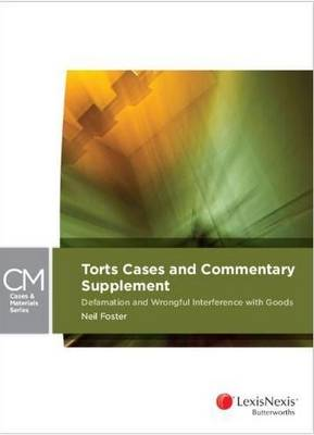 Torts Cases and Commentary Supplement: Defamation and Wrongful Interference with Goods