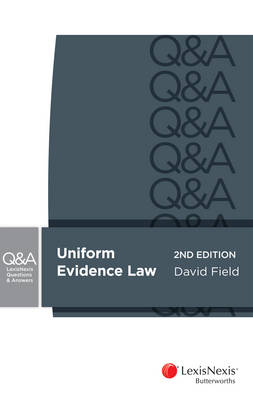 LexisNexis Questions & Answers: Evidence for Common Law States, 2nd edition