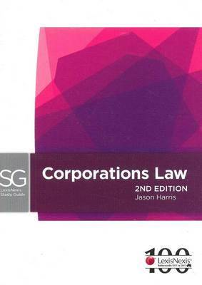 LexisNexis Study Guide: Corporations Law, 3rd edition