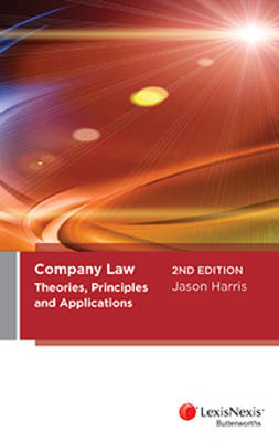 Company Law: Theories, Principles and Applications, 2nd edition