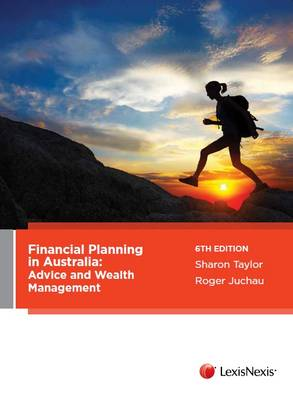 Financial Planning in Australia Advice and Wealth Management 6th Edition