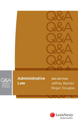 LexisNexis Questions and Answers - Administrative Law, 3rd edition