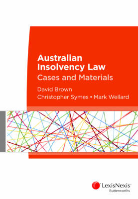 Australian Insolvency Law: Cases and Materials