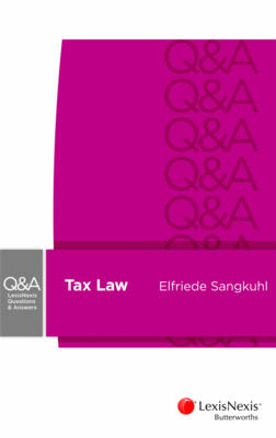 LexisNexis Questions and Answers: Taxation Law