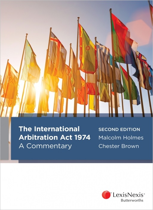 The International Arbitration Act 1974: A Commentary, 2nd edition
