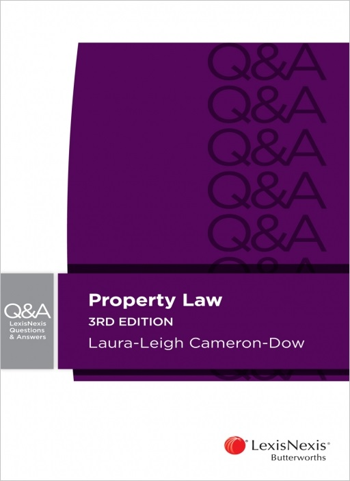 LexisNexis Questions & Answers - Property Law, 3rd edition