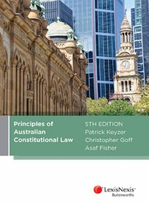 Principles of Australian Constitutional Law, 5th edition