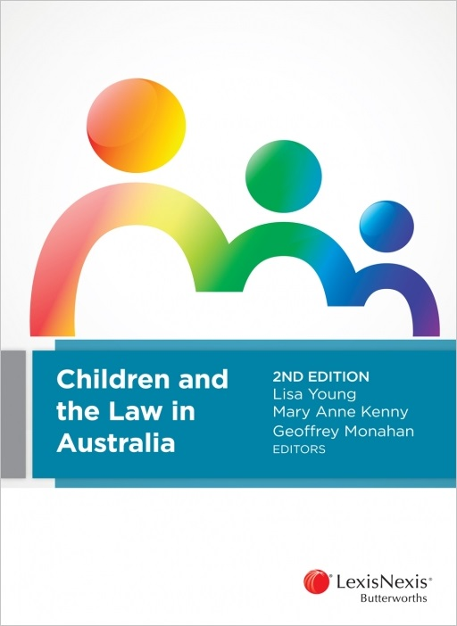 Children and the Law in Australia, 2nd edition