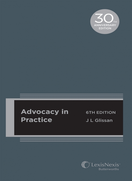 Advocacy in Practice, 6th edition (cased edition)