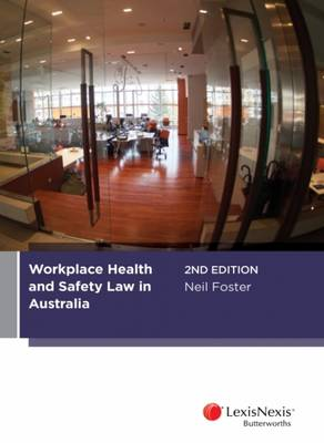 Workplace Health and Safety Law in Australia, 2nd edition