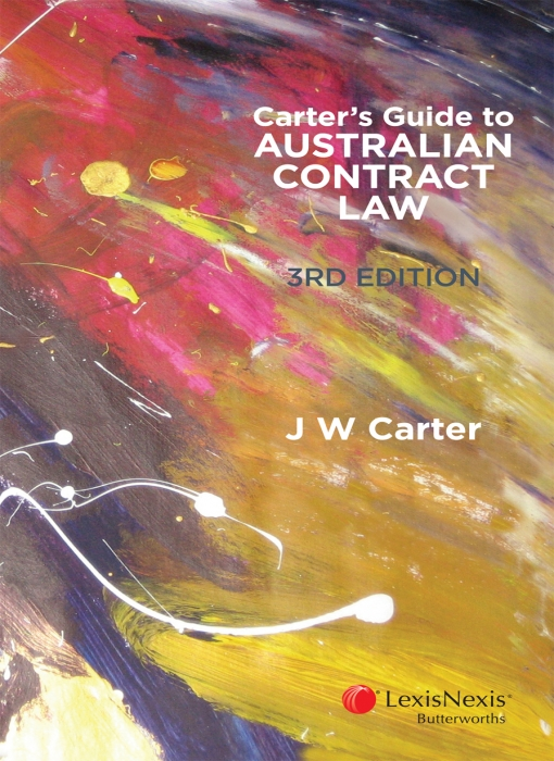 Carter's Guide to Australian Contract Law, 3rd edition