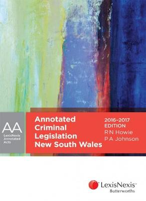 Annotated Criminal Legislation New South Wales 2016-2017