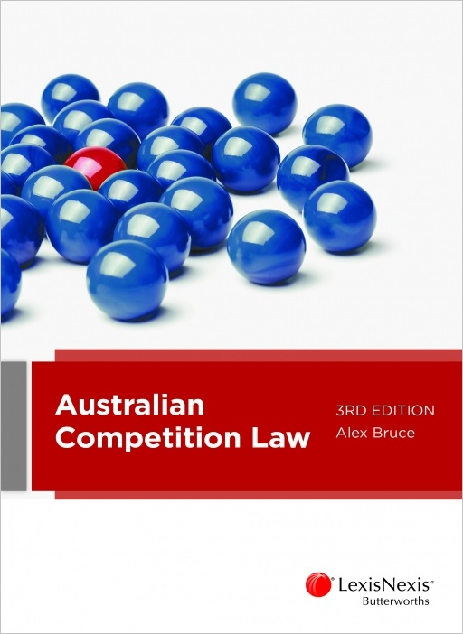 Australian Competition Law, 3rd edition