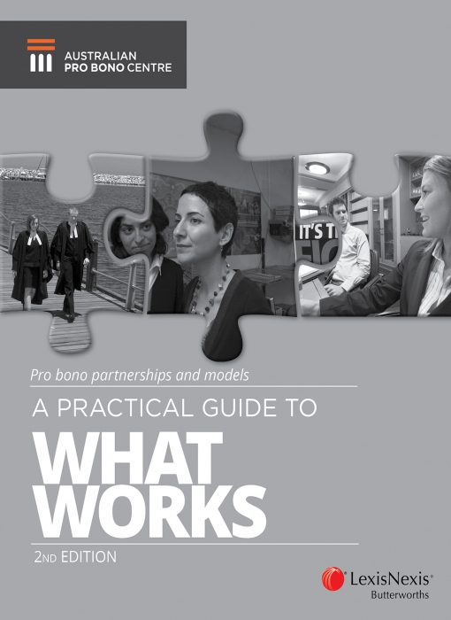 Pro Bono Partnerships and Models - A Practical Guide to What Works , 2nd edition