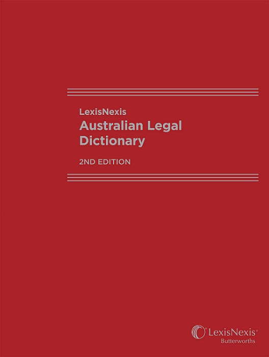 LexisNexis Australian Legal Dictionary, 2nd edition