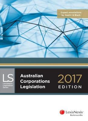 Australian Corporations Legislation 2017 edition
