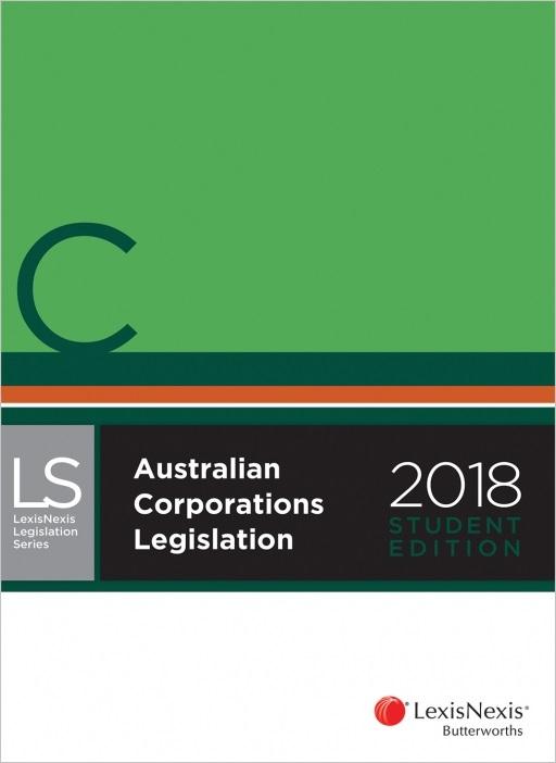 Australian Corporations Legislation 2018 Student Edition