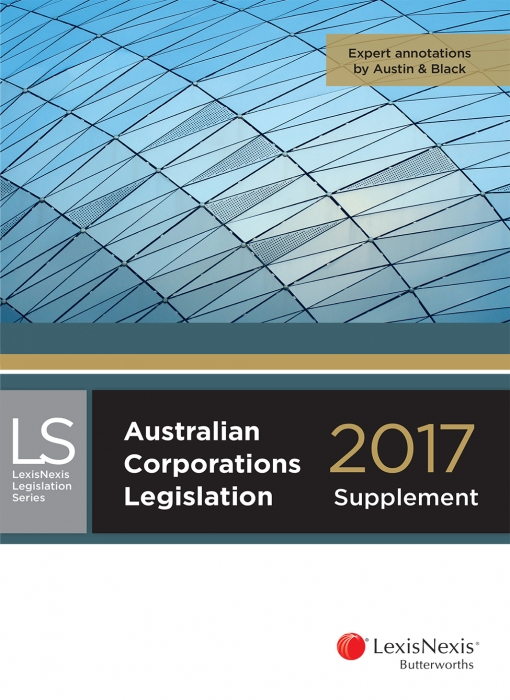 Australian Corporations Legislation 2017 - supplement