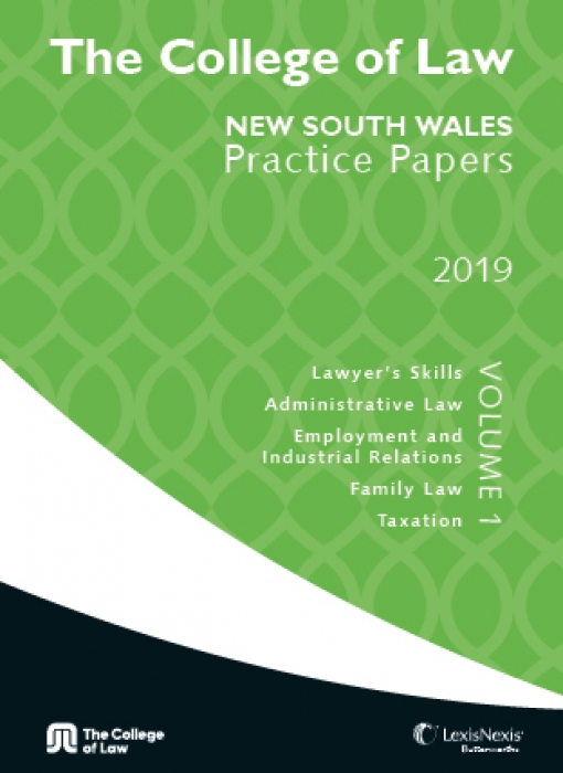 The College of Law NSW Practice Papers 2019 - Volume 1