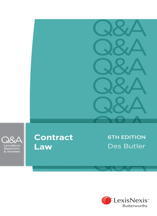 LexisNexis Questions and Answers: Contract Law, 6th edition