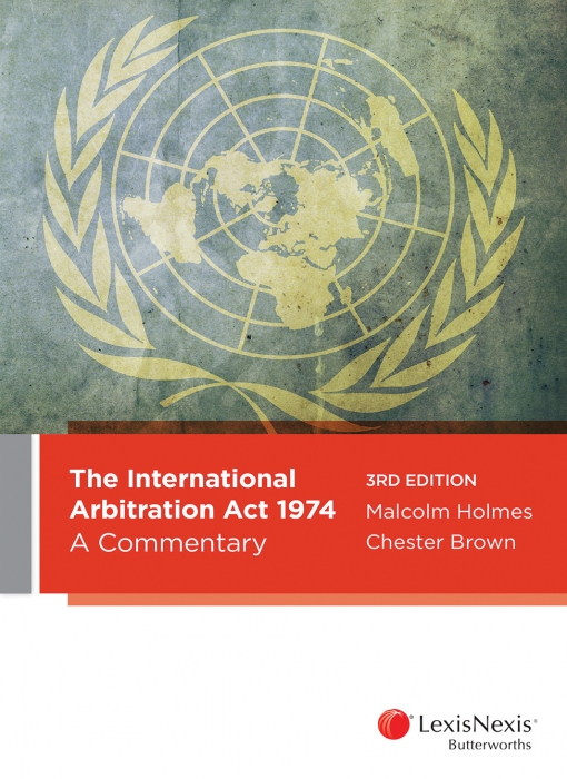 The International Arbitration Act 1974: A Commentary, 3rd edition