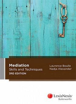 Mediation Skills & Techniques, 3rd edition