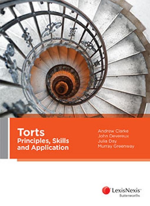 Torts: Principles, Skills & Application