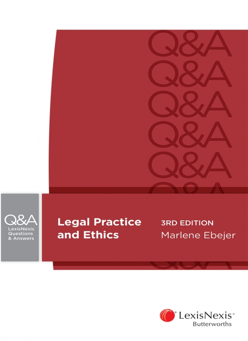 LexisNexis Questions and Answers: Legal Practice and Ethics, 3rd edition