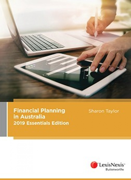 Financial Planning in Australia 2019 Essentials Edition