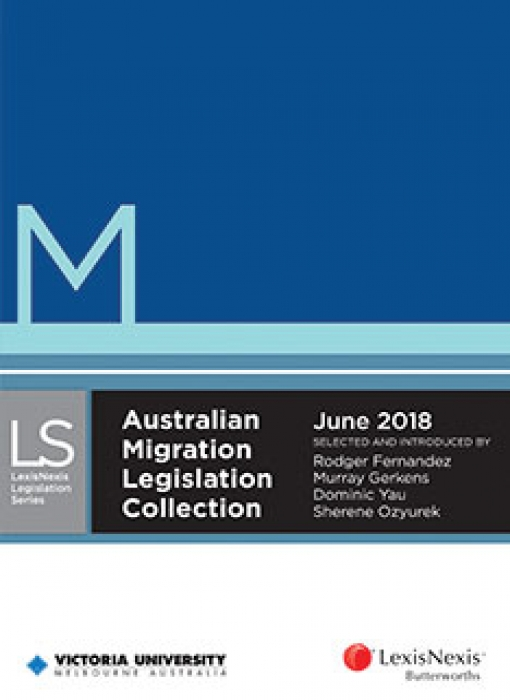 Australian Migration Legislation Collection, June 2018