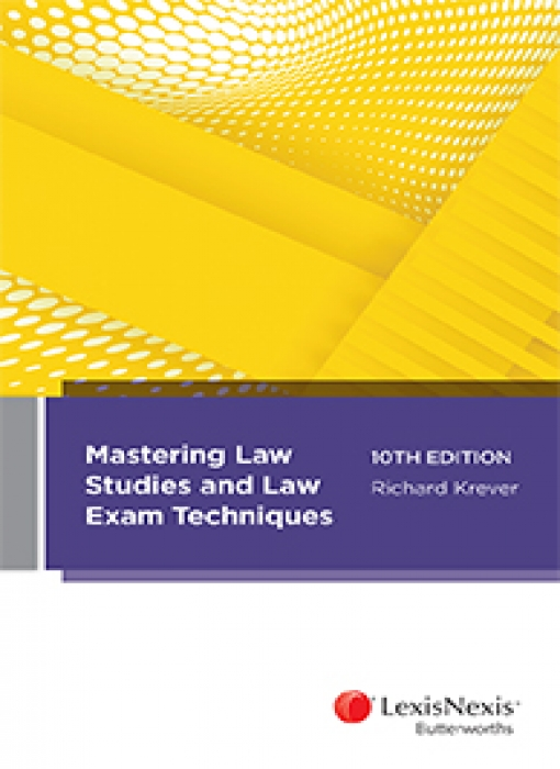 Mastering Law Studies and Law Exam Techniques, 10th edition