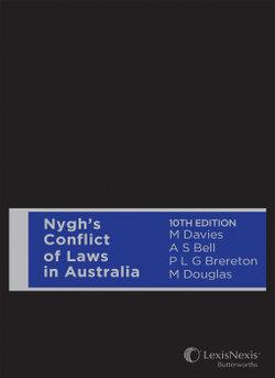 Nygh's Conflict of Laws In Australia, 10th edition (Hardback)