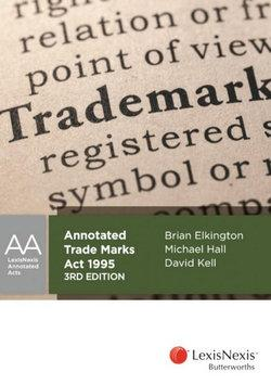 Annotated Trade Marks Act 1995, 3rd edition