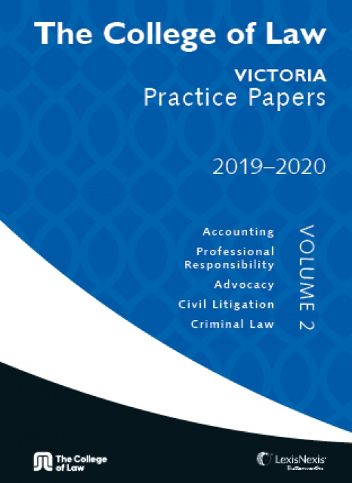 The College of Law VIC Practice Papers 2019-2020 - Volume 2