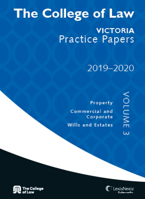 The College of Law VIC Practice Papers 2019-2020 - Volume 3