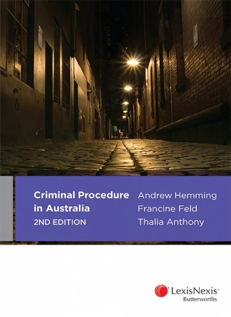 Criminal Procedure in Australia, 2nd edition