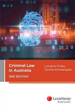Criminal Law in Australia, 2nd edition