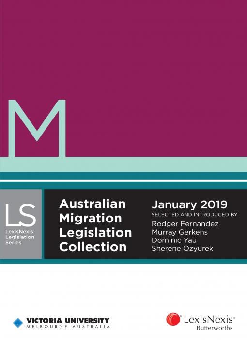 Australian Migration Legislation Collection, January 2019