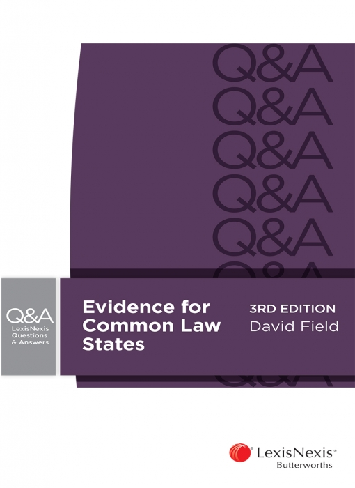 LexisNexis Questions and Answers: Evidence for Common Law States, 3rd edition