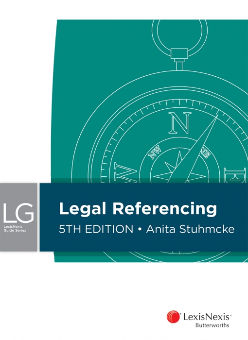 LexisNexis Guide: Legal Referencing, 5th edition