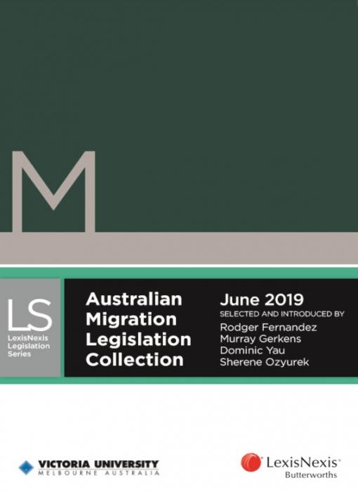 Australian Migration Legislation Collection, June 2019