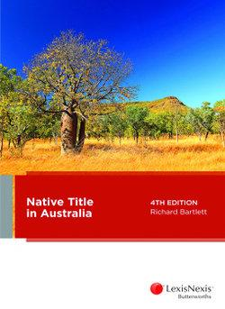 Native Title in Australia, 4th edition
