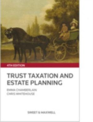 Trust Taxation and Estate Planning 4th