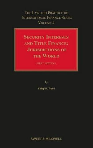 Security Interests and Title Finance 1e
